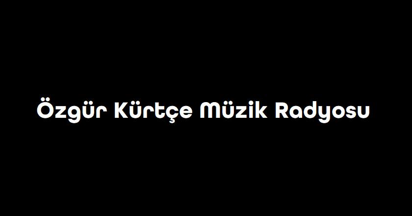 Özgür Kürtçe Müzik